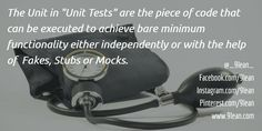 The definition of UNIT in a Unit Testing