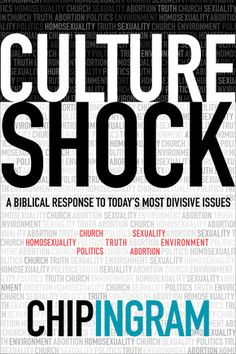 Culture Shock by Chip Ingram releases August 2014