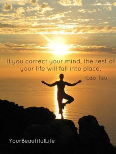 Correct your mind and...