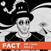 FACT mix 449 - Seven Davis Jr. (July '14) by FACT mag on SoundCloud