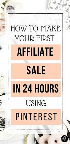 READY TO MAKE YOUR FIRST AFFILIATE SALE IN 24 HOURS? Whether you're brand new to affiliate marketing or have been doing it a while, this ebook will help you to speed up your sales within hours! Literally. Click the pin to read more. | afflink