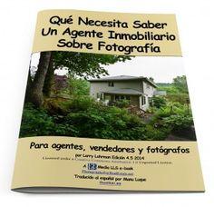 Fotografia inmobiliaria Guía de marketing fotográfico para Agentes Inmobiliarios