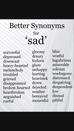 Inspirational quotes : sad Synonyms Synonyms for Sad. Inspirational quotes : sad Synonyms Synonyms for Sad. Inspirational quotes : sad Synonyms Synonyms for Sad. Essay Writing Skills, Book Writing Tips, English Writing Skills, Writing Words, Writing Ideas, Synonyms For Writing, Writing Prompts For Writers, Writer Tips, Inspirational Quotes