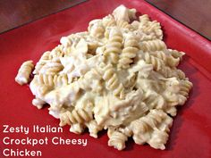 Zesty Italian Crockpot Cheesy Chicken: 4 Chicken Breasts, 1 Packet of Zesty Italian Dressing Seasoning, 8 oz. Cream Cheese, Cream of Chicken Soup & some noodles.  Everything but, noodles into the crock pot for 4 hrs. but, shred chicken at 3 hr. mark.  Add boiled noodles about 20 min. before serving.