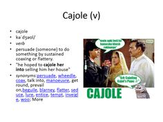 cajole meaning #gre #cat #vocabulary