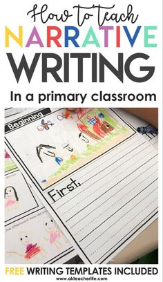 Writing Narratives (Free Writing Template Included - Everything About Kindergarten Teaching Narrative Writing, Personal Narrative Writing, Kindergarten Writing, Writing Workshop, Writing Centers, Kindergarten Classroom, Personal Narratives, Informational Writing, Math Centers