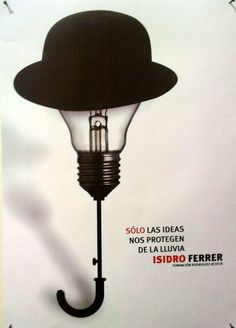 """Only ideas protect them from rain"" Isidro Ferrer"