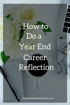 What to do for your career this year, have an end of year reflection!