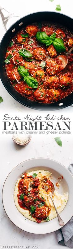 Chicken Parmesan Meatballs and Creamy Polenta - a perfect dish for date night in! These meatballs are flavorful and tender! Serve over parmesan polenta or spaghetti.