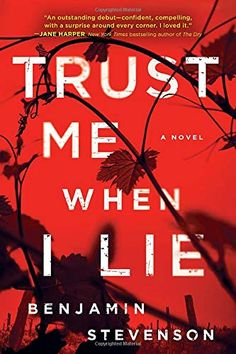 "Read ""Trust Me When I Lie"" by Benjamin Stevenson available from Rakuten Kobo."" —Jane Harper, New York Ti. Jane Harper, Good Books, My Books, Comedy Festival, Thriller Books, Beautiful Book Covers, Trust Me, Bestselling Author, Novels"