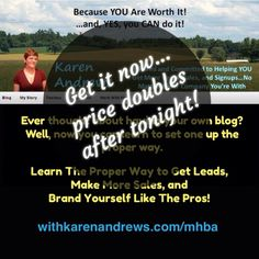 withkarenandrews.com/mhba  If you're not branding yourself with a blog, you're leaving way too much money on the table for others.    5 week live training academy starts tonight.  Learn the proper way to set up your blog and start raking in the leads and sales. #learnblogging