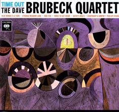 Time Out [LP] by Dave Brubeck/The Dave Brubeck Quartet (Vinyl, Music on Vinyl) for sale online Vinyl Music, Lp Vinyl, Vinyl Records, Cd Cover, Album Covers, Cover Art, Pink Floyd Meddle, Lana Del Rey Vinyl, Big Band Jazz
