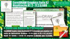 CorelDRAW Graphics Suite X7 - Atualização X7. 2 - A Corel em Busca a Perfeição! Tão Sonhada!