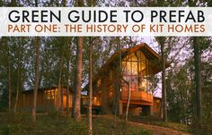 GREEN GUIDE TO PREFAB: The History of Modernism and the Prefabricated Housing…