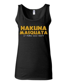 Work Out Clothes - Hakuna Masquata It Means Nice Booty - Funny Workout Shirt for Women by KimFitFab