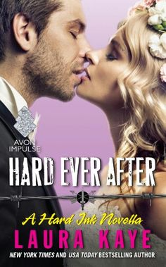 ARC REVIEW: HARD EVER AFTER (HARD INK) BY LAURA KAYE https://www.goodreads.com/review/show/1521763371