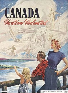 """Roundup of fun & Canadiana - The Vintage Inn - Vintage Travel Poster-""""Canada Vacation Unlimited"""". See more Vintage Items, Photos, and advertis - Travel Ads, Travel Images, Travel Items, Travel Luggage, Posters Canada, Retro Poster, Poster Vintage, Happy Canada Day, Canadian Travel"""
