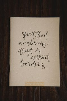 Handlettered Lyric Journal Spirit lead me where my by QuoteKeeper, $10.00   Etsy