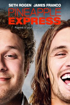 Pineapple Express (2008). From Judd Apatow, the director and screenwriter of Knocked Up. A lazy stoner (Seth Rogen) is the sole witness to a murder by an evil drug lord (Gary Cole) and a corrupt cop (Rosie Perez). Marked for death, he runs for his life, dragging his dazed dealer (James Franco) and his supplier (Danny McBride) with him on an hilarious pot-fueled adventure.