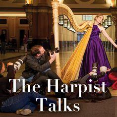 The Harpist Talks