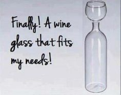 I don't drink wine... BUT can think of a couple of friends who would LOVE this wine glass:)