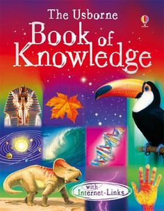 Book of Knowledge (Usborne Internet-linked Reference) Science Facts, Fun Facts, Presents For Girls, Every Day Book, Science Books, Best Selling Books, Coloring Pages For Kids, Cool Websites, Book Recommendations