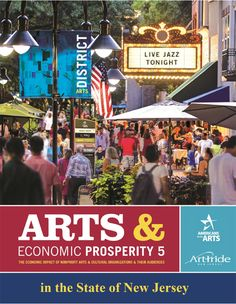 The Arts in New Jersey are a Multimillion-Dollar Business :: ArtPride NJ Stockton College, Art Display Panels, Organizational Goals, Culture Industry, Art Fund, Live Jazz, Relationship Building, Economic Development, Fort Myers