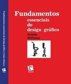 Fundamentos Essenciais do Design Gráfico