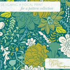 Spoonflower and Bonnie Christine from Going Home to Roost teamed up and put together a series on creating patterns for a fabric Collection — #2 Designing a Focal Print