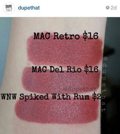 "Dupes for Mac Retro and Mac Del Rio = WnW Spiked With Rum, from ""dupethat"" on Instagram."
