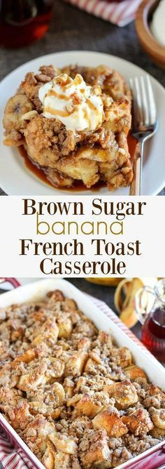 Brown Sugar Banana French Toast Casserole - A make-ahead baked french toast…