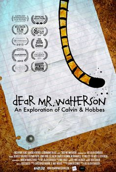 Dear Mr Watterson (Calvin and Hobbes documentary released 11/15/2013)