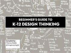 Beginner's Guide to Design Thinking - LiveBinder Thinking Skills, Critical Thinking, 21st Century Learning, Digital Storytelling, Art Curriculum, Stem Science, Stem Projects, Teacher Tools, Classroom Fun