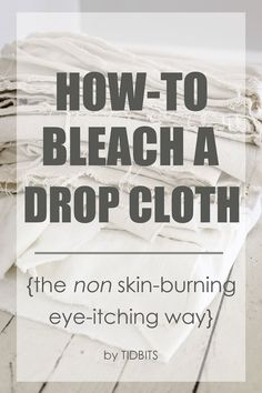 Bleach a Drop Cloth How to bleach a drop cloth - the non skin-burning, eye itching way.How to bleach a drop cloth - the non skin-burning, eye itching way. Do It Yourself Furniture, Do It Yourself Home, Diy Furniture, Reupholster Furniture, Chair Upholstery, Sewing Projects, Sewing Hacks, Diy Projects, Sewing Tips