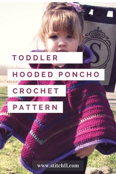 EASY CROCHET PATTERN: Toddler Hooded Poncho; You won't believe how cute this poncho turned out! I'm sure your little fashionista will love this pretty masterpiece. Learn more about this pattern. Check this out now. #littlefashionista #girls #cute #handmadecrafts #stitch11