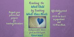 Teaching Whole-Class Novels: New Book Available Now Honor Student, Independent Reading, Literacy Skills, New Books, Leadership, Laughter, Novels, Parenting, Advice
