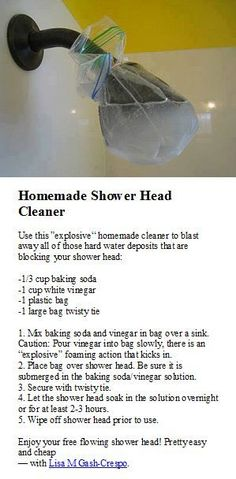 Shower head Cleaner - I tried this today and it really works! I found the whole bag over the shower head didnt really work as it kept leaking so I removed the head and put it into a bowl instead. - How to Tutorials Diy Household Cleaning Tips, Household Cleaners, Cleaning Recipes, House Cleaning Tips, Spring Cleaning, Cleaning Hacks, Deep Cleaning, Cleaning Supplies, Cleaning Schedules