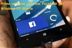 UNIVERSO NOKIA: App ufficiale Facebook per Windows 10 Mobile