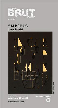 espacioBRUT presenta  Y.M.P.P.P.J.G., de Javier Pividal. colabora: Ogamipress Blog, Art, Art Background, Kunst, Blogging, Performing Arts, Art Education Resources, Artworks