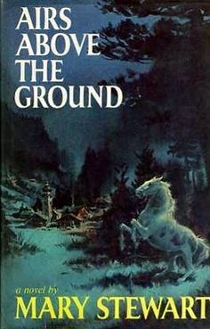 Airs Above the Ground, by Mary Stewart (review by The Bookwyrm's Hoard)