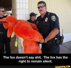 The fox doesn't say shit.  The fox has the right to remain silent.