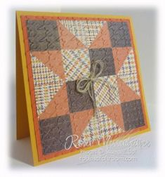 """handcrafted quilt card ... Texas Star ... Autumn colors ... luv the menswear print with the houndstooth embossing folder texture """"quilting"""" the patchwork... great card ... luv the info Robin includes with her set of quilt cards ..."""