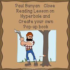 PAUL BUNYAN: LANGUAGE ARTS   Pop-Up Book!