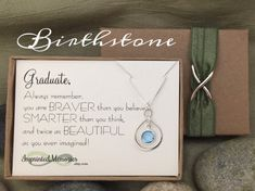 GRADUATE Graduation Gifts for Her - Sterling Silver Birthstone Necklace - High School Graduation Gift Class of 2017 - Girl Graduation Gifts  Choose Birthstone or School Color!  Graduate Always Remember, You Are Braver Than You Believe, Smart Than You Think, And Twice As Beautiful As You Ever Imagined!  This gorgeous necklace includes: ~ Graduate background card (or any other card from the options in my shop, blank cards also available) ~ One sterling silver eternity charm ~ One Swarovski…