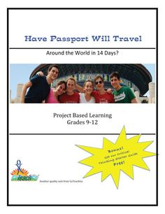 Have Passport Will Travel - Around the World in 14 Days?  Great project management skill-builder! Event planning with attention to detail is a life skill that is easily transferable to many sectors. Developing the skills of critical thinking and collaboration with the ability to problem solve is the foundation of this unit based in the travel industry. Project Based Learning unit – 54 lessons.