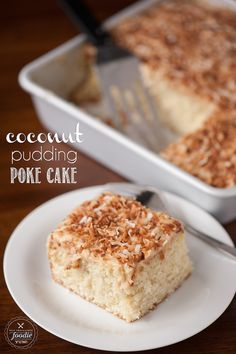 "Coconut Pudding Poke Cake - So moist and perfectly sweet because you ""poke"" holes into the cake to enable the homemade coconut pudding to be in each bite."