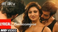 Badnaamiyan (Lyrical) | Hate Story IV | Urvashi Rautela | Karan Wahi | A...