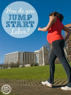 Lots of great ideas and advice from real moms on how to jump start labor.