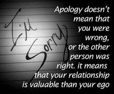 Some people will just ignore & push away things that happen... Never saying sorry. It's a sad truth. I'll forgive but won't forget. Everyone should say I'm sorry sometimes!!