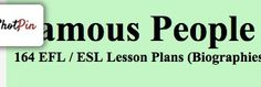 Famous People English Lessons: Biographies and ESL Lesson Plans